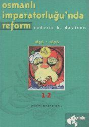 Osmanlı İmpiraturlughunda Riform-1-2-1856-1876-Roderic H.Davinson-Osman Akınhay-1997-547s