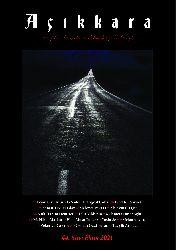 Açıqqara-Xeyalı Qayalı Heqqe Dayalı Dergi-Say-44 Sayı-Ekim -Tayyib Atmaca-2021-20s
