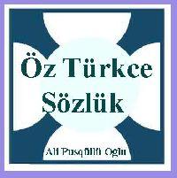 Öz Türkce Sözlük