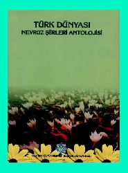 Türk Dünyası Nevruz Şiirleri Antolojyasi