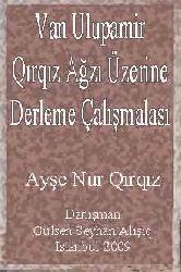 Van Ulupamir Qırqız Ağzı Üzerine Derleme Çalışmalası