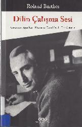 Dilin Çalışma Sesi-Roland Barthes-Ayşe Ece-2013-410s