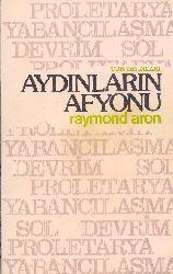Aydınların Afyonu-Raymond Aron-1979-418
