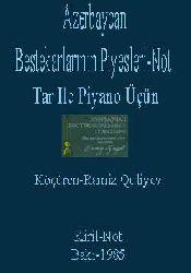 Azerbaycan Bestekarlarının Piyesleri-Not