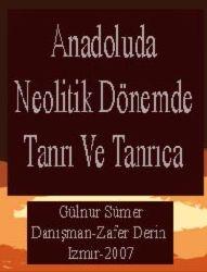 Anadoluda Neolitik Dönemde Tanri Ve Tanrıca