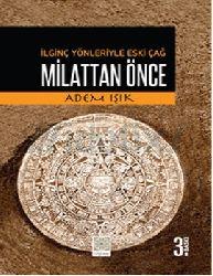 İlginc Yönleriyle Eskiçağ-Milatdan Önce Adem Işıq 2013 141s