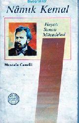 Namik Kemal - Hayatı , Sanatı , Fikirleri - Mustafa Canelli