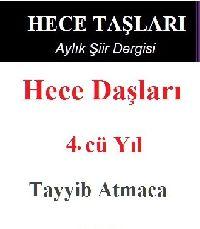 4.Cü Yıl-Hece Daşları-Aylıq Şiir Dergisi-Tayyib Atmaca-2018-245s