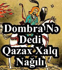 Dombra Nə Dedi - Qazax Xalq Nağılı