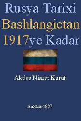 Rusya Tarixi Başlangıctan 1917ye qeder