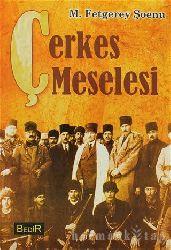Çerkes Meselesi - M. Fetgerey Şoenu