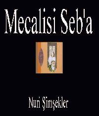 Mecalisi Seb'a - Nuri Şimşekler