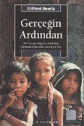Bir Gerçeğin Ardından-Antropoloqun Gözünden İki İslam Ölkesinin Son Qırx Yılı-Clifford Geertz-Ulaş Türkmen-2001-201s