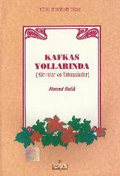 Qafqaz Yollarında-Xatıralar Ve Tahassürler-Ahmed Refiq-2001-94s