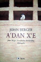 A.Dan X.E-Mektublar-John Berger-Asli Biçen-2008-178s
