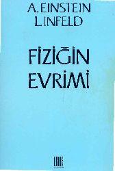 Fiziğin Evrimi-Albert Einstein-Enişten-Eynişteyn-L.Infeld-Çev-Öner Ünalan-1983-136s