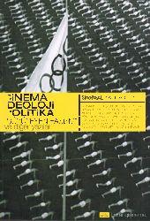Sinemasal Yazilar-1-Sinema İdeoloji Politika-Büyüleyen Faşizm Ve Diger Yazılar-Deleyenler-Buraq Bakır-Yörükxan Ünal-Sali Saliji-2008-421s