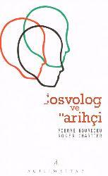 Sosyoloq Ve Tarixçi-Pierre Bourdieu-Roger Chartier-Zuhal Qaraca-2010-91s+Pierre Bourdieuda Sosyal Sermaya Qavramı-Selman Yarcı-11s