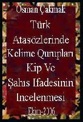 Türk Atasözlerinde Kelime Qurupları Kip Ve Şahıs Ifadesinin Incelenmesi