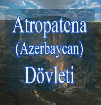 Atropatena Azərbaycan Dövləti Bəxityar Tuncay