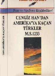 Çingizxandan Amerikaya Qaçan Türkler M.S.1233 Ethel G.Stewart-2000 509