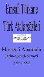 Emsali Türkane Türk Atalarsözleri