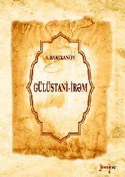 Gülüstani Irəm - A Bakıxanov