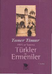 Türkler Ve ermeniler 1915 Ve Sonrası Taner Timur