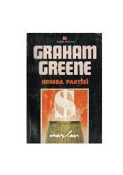 Bomba Partisi-Graham Greene-Fikret Arıt-1988-89s