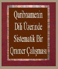 Qaribnamenin Dili Üzerinde Sistematik Bir Qramer Çalışması