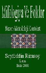 -Mifolojya Ve Folklor-Nezeri-Metodoloji Kontekst