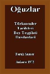Oğuzlar-Türkmenler-Tarixleri-Boy Teşgilati-Dasdanlari