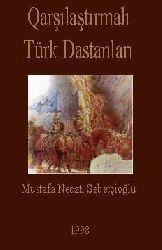 Qarşılaştırmalı Türk Dastanları