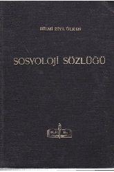 SOSYOLOJI SÖZLÜGÜ -Hilmi Ziya Ülken – Ustanbul - 1969