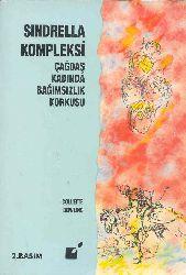 Sindrella Kompleksi Çağdaş Qadında Bağımsızllıq Qorxusu-Collette Dowling-Selcuq Budaq-1994-256s