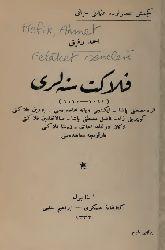 Felaket Seneleri-Keçmiş Esirde Osmanlı Hayatı-Ahmed Refiq- Ebced-1332H-506s