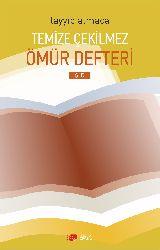 Temize Çekilmez Ömür Defderi Şiir Tayyib Atmaca 2017  129