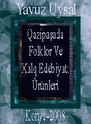 Qazipaşada Folklor Ve Xalq Edebiyatı Ürünleri