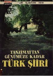 Tanzimatdan Günümüze Qeder Türk Şiri-Rauf Mutluay-1973-569s