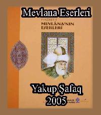 Mevlana Eserleri - Yaqub Şefeq