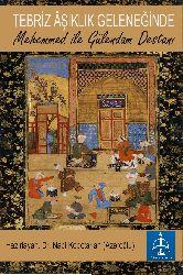 Tebriz Aşıq Geleneğinde-Mehmed Ile Gülendam Destani-Yasan-Dr.Nabi Kobotarian (Azeroghlu)-2019-164s