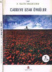 Caddeye Uzaq Öyküler-A.Qadir Konuksever-2004-155s
