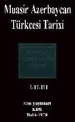 Muasir Azerbaycan Türkcesi Tarixi-I-II-III