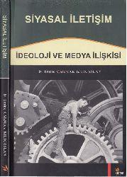 Siyasal İletişim-ideoloji ve Medya İlişgisi-D.Emine Çaxmaq qılıcaslan-2008-160s