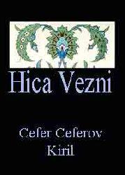 HICA VEZNI - Cefer Ceferov - Kiril