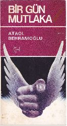 Bir Gün Mutleqa-Ataol Behramoğlu-1981-60s