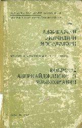 Azerbaycan Dilçiliyi Meseleleri – Məqalələr Məcmuəsi - Kiril – Baki – 1967 – 78-S