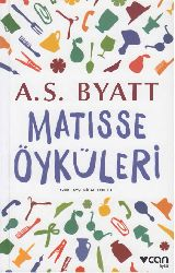 Matısse Öyküleri-A.S.Byatt -Çev-Ayşe Nihal Ağbulut-2014-112s
