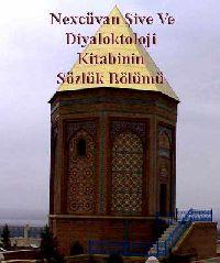 Naxçıvan Şive Ve Diyaloktoloji Kitabinin Sözlük Bölümü