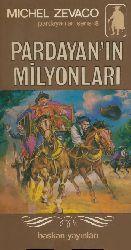 Pardayanın Milyonları-08-Pardayanlar Serisi-Michel Zevaco-Cemil Cahid Cem-1972-432s
